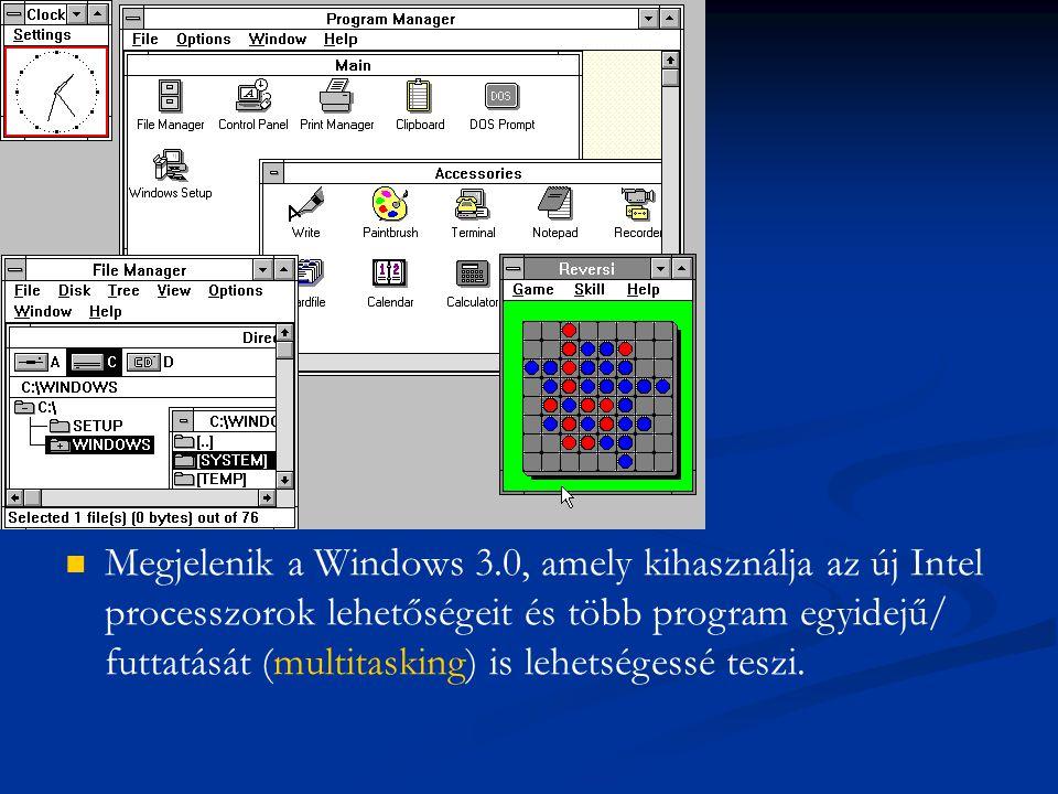 Megjelenik a Windows 3.0, amely kihasználja az új Intel processzorok lehetőségeit és több program egyidejű/ futtatását (multitasking) is lehetségessé