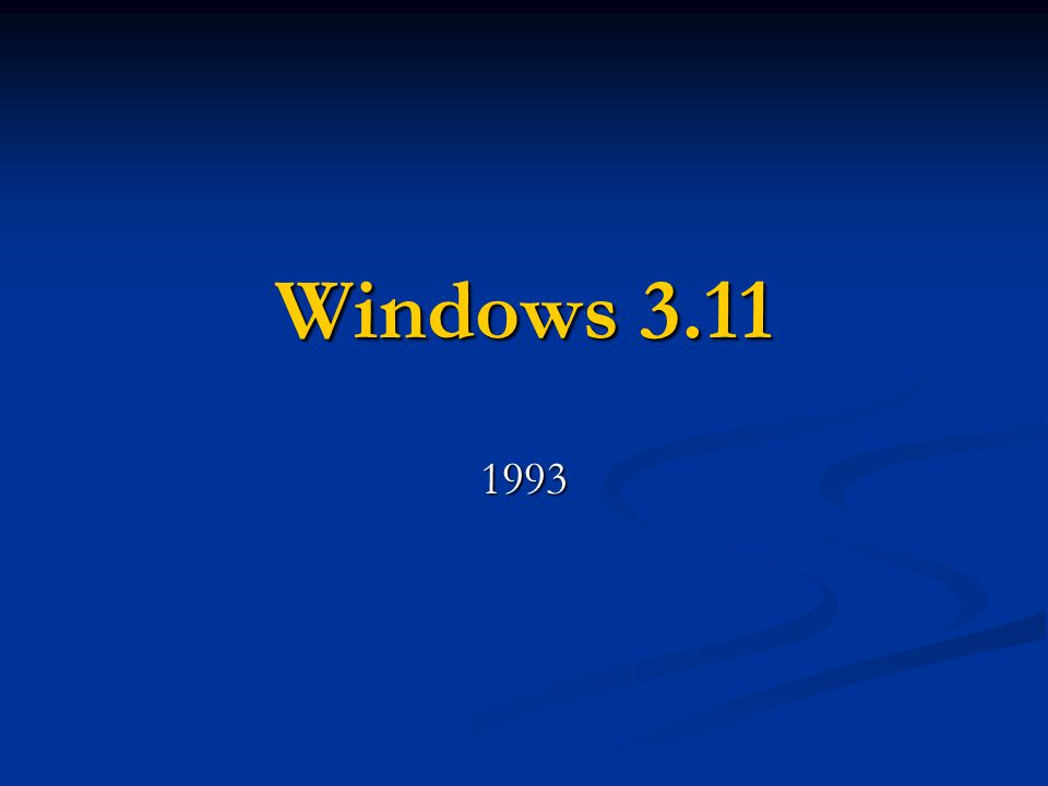 Windows 3.11 1993