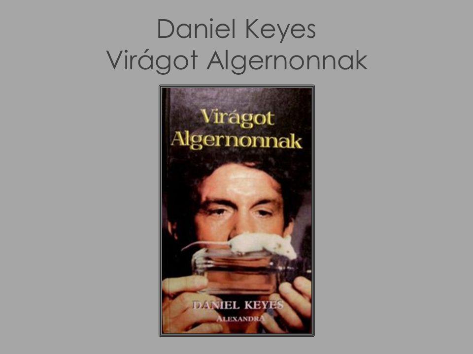 Daniel Keyes Virágot Algernonnak
