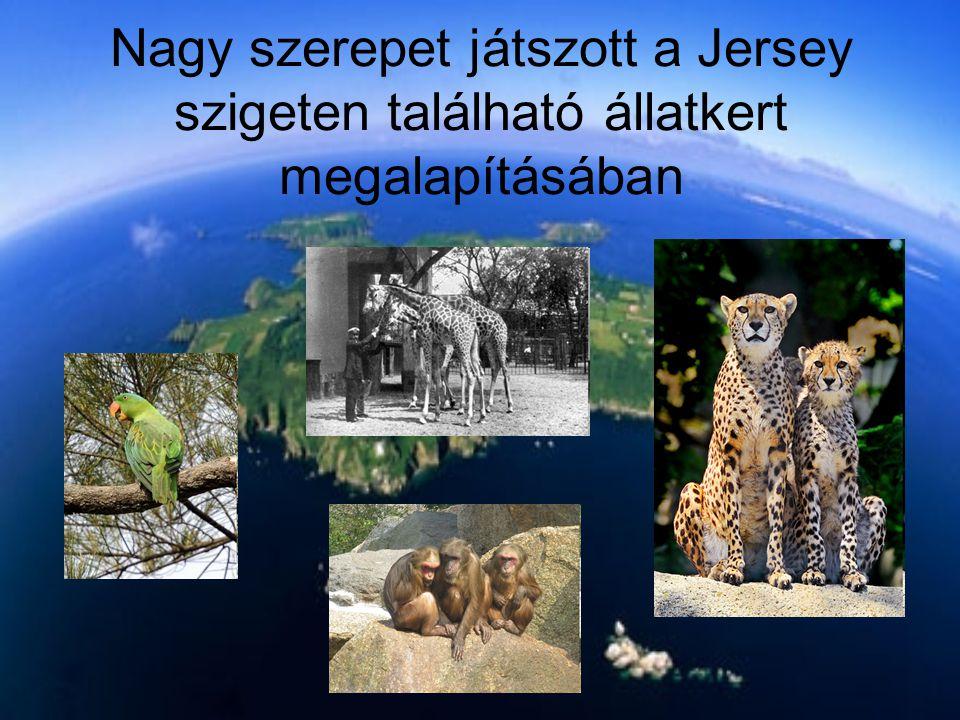 Nagy szerepet játszott a Jersey szigeten található állatkert megalapításában