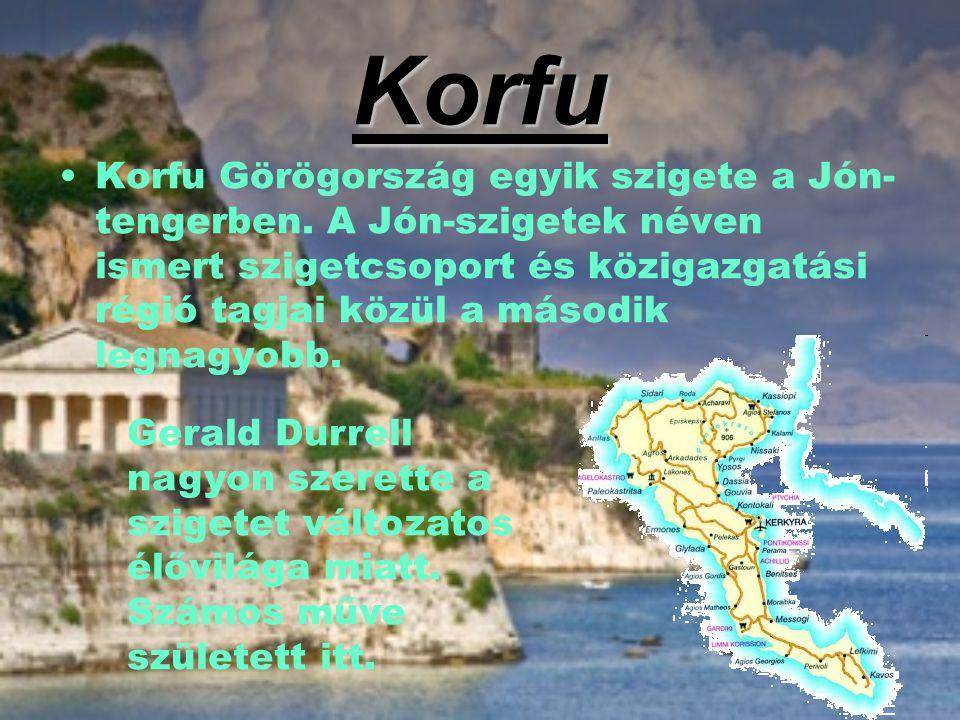Korfu Korfu Görögország egyik szigete a Jón- tengerben. A Jón-szigetek néven ismert szigetcsoport és közigazgatási régió tagjai közül a második legnag