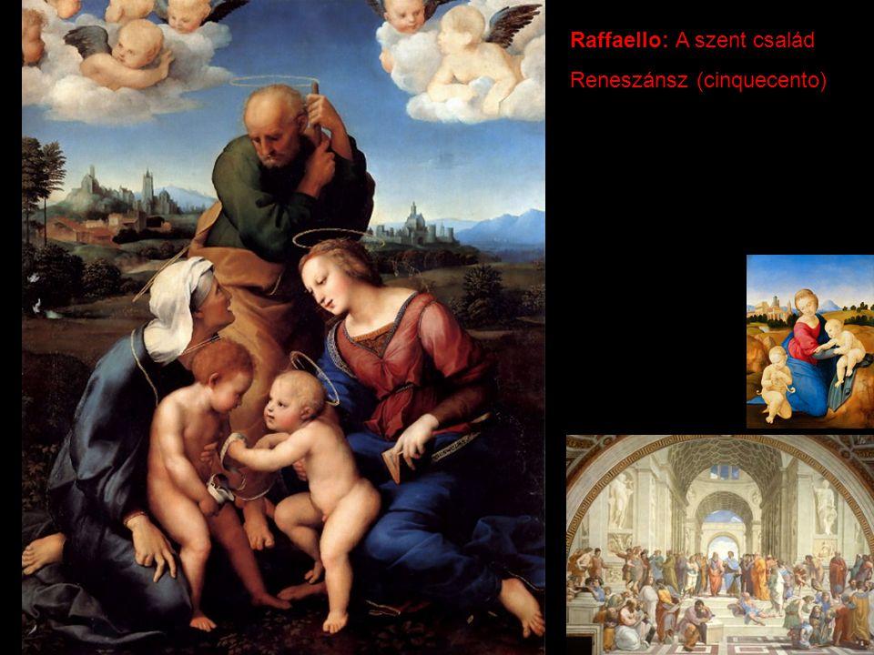 Raffaello: A szent család Reneszánsz (cinquecento)
