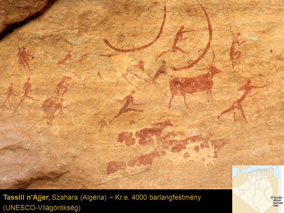 Tassili n'Ajjer, Szahara (Algéria) ~ Kr.e. 4000 barlangfestmény (UNESCO-Világörökség)