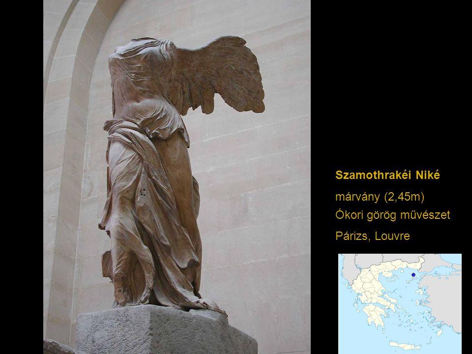 Szamothrakéi Niké márvány (2,45m) Ókori görög művészet Párizs, Louvre