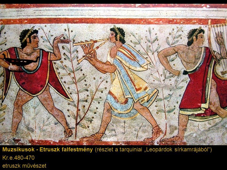 """Muzsikusok - Etruszk falfestmény (részlet a tarquiniai """"Leopárdok sírkamrájából"""") Kr.e.480-470 etruszk művészet"""