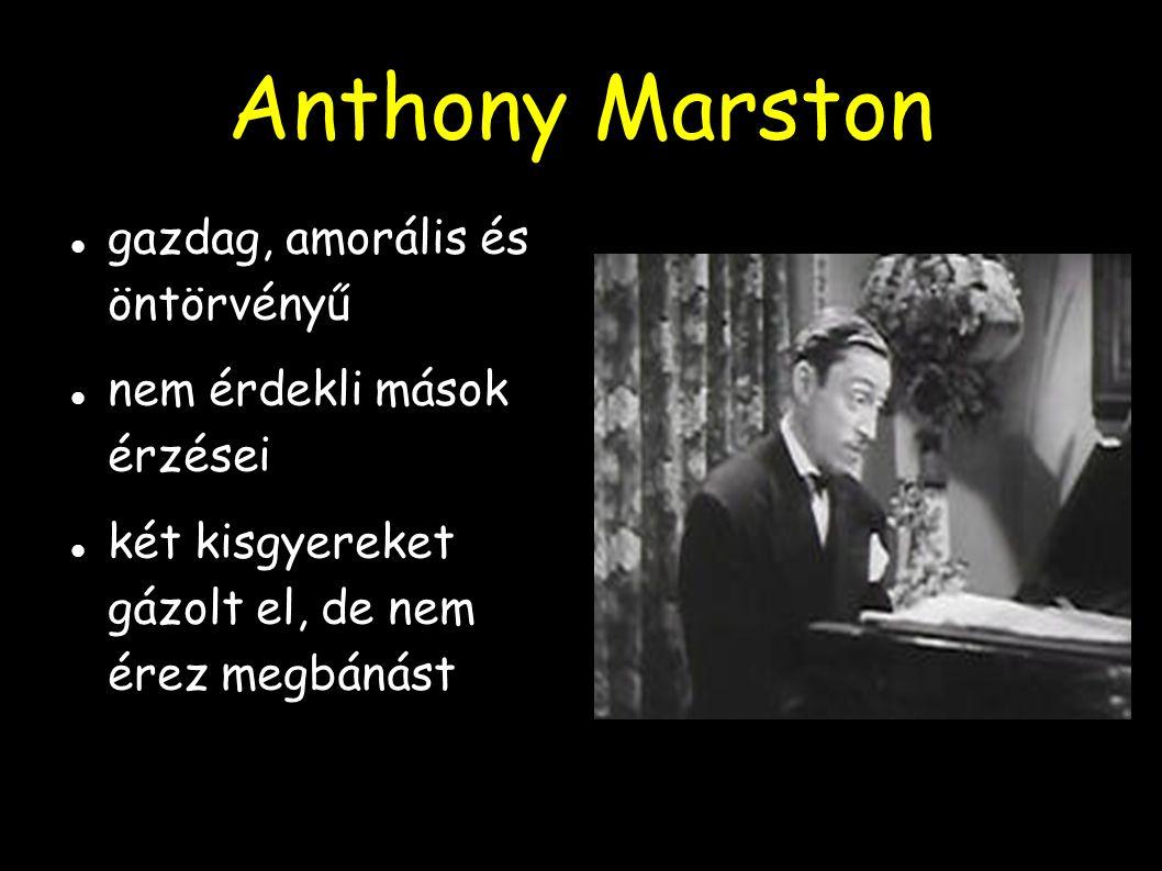 Anthony Marston gazdag, amorális és öntörvényű nem érdekli mások érzései két kisgyereket gázolt el, de nem érez megbánást
