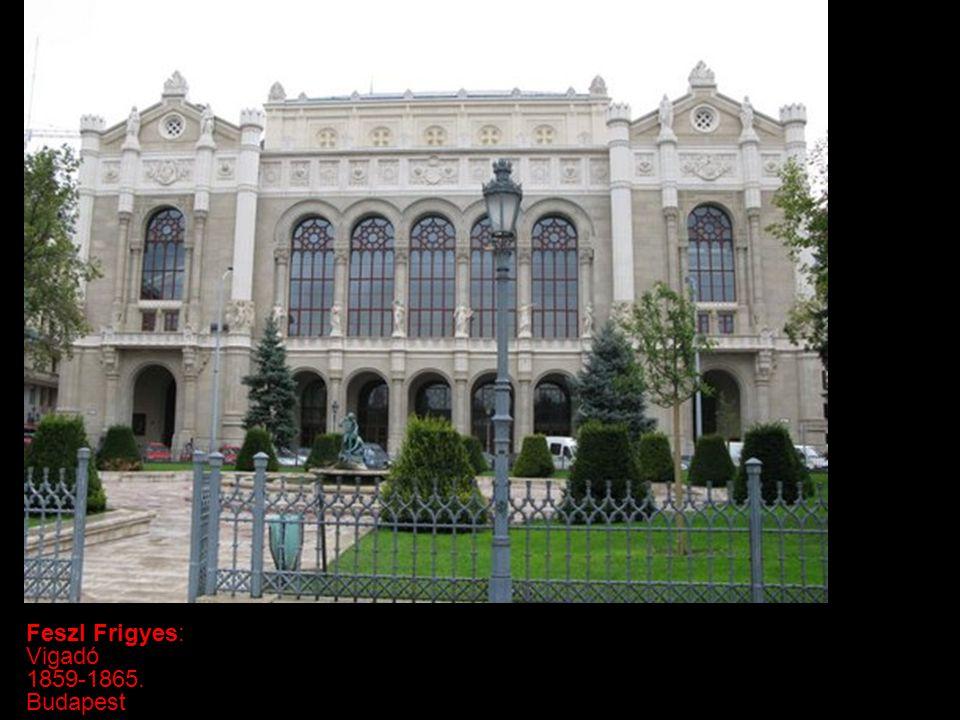 Feszl Frigyes: Vigadó 1859-1865. Budapest