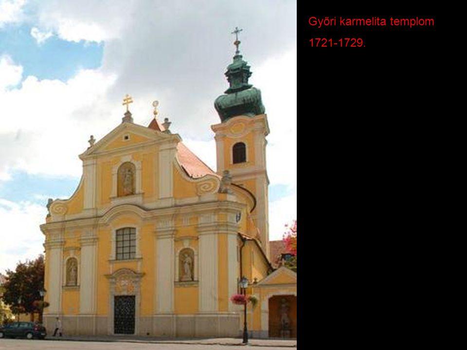 Győri karmelita templom 1721-1729.