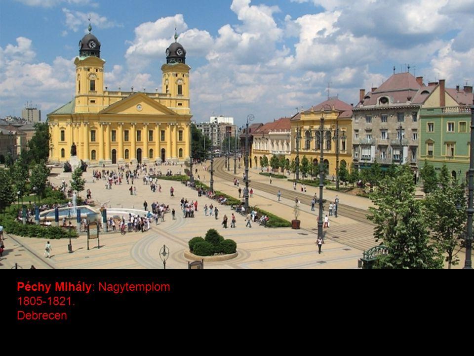 Péchy Mihály: Nagytemplom 1805-1821. Debrecen