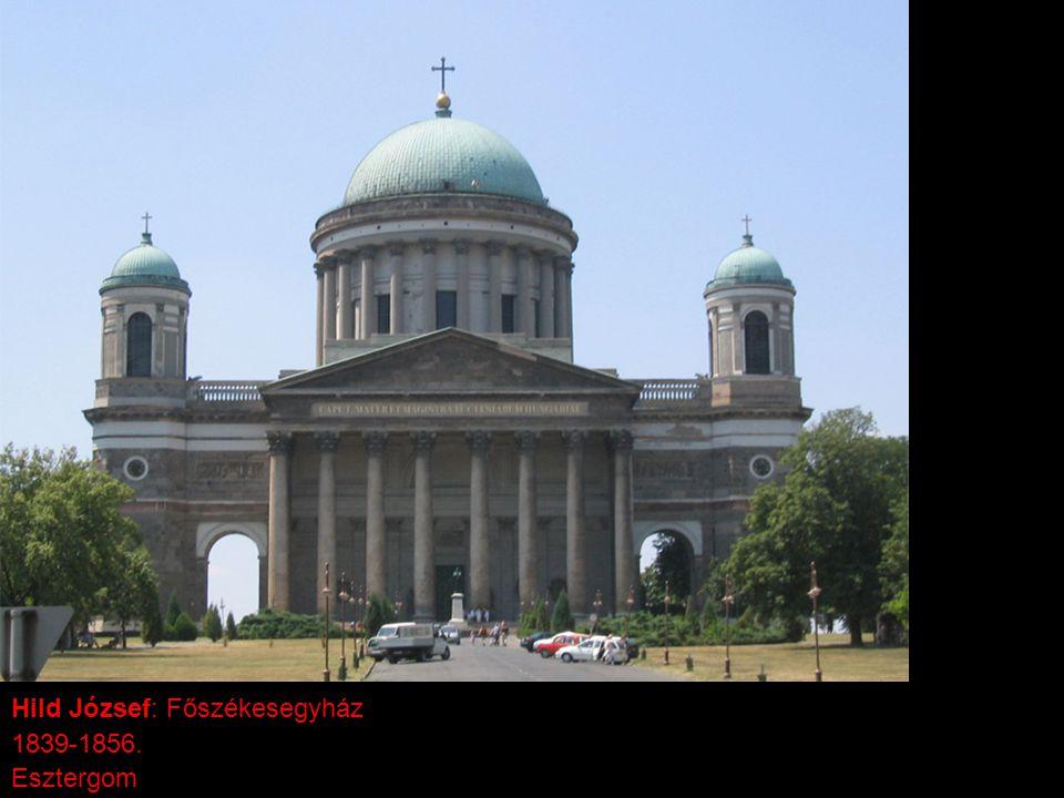 Hild József: Főszékesegyház 1839-1856. Esztergom