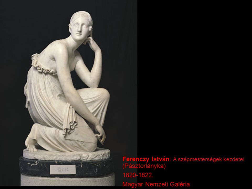 Ferenczy István: A szépmesterségek kezdetei (Pásztorlányka) 1820-1822. Magyar Nemzeti Galéria