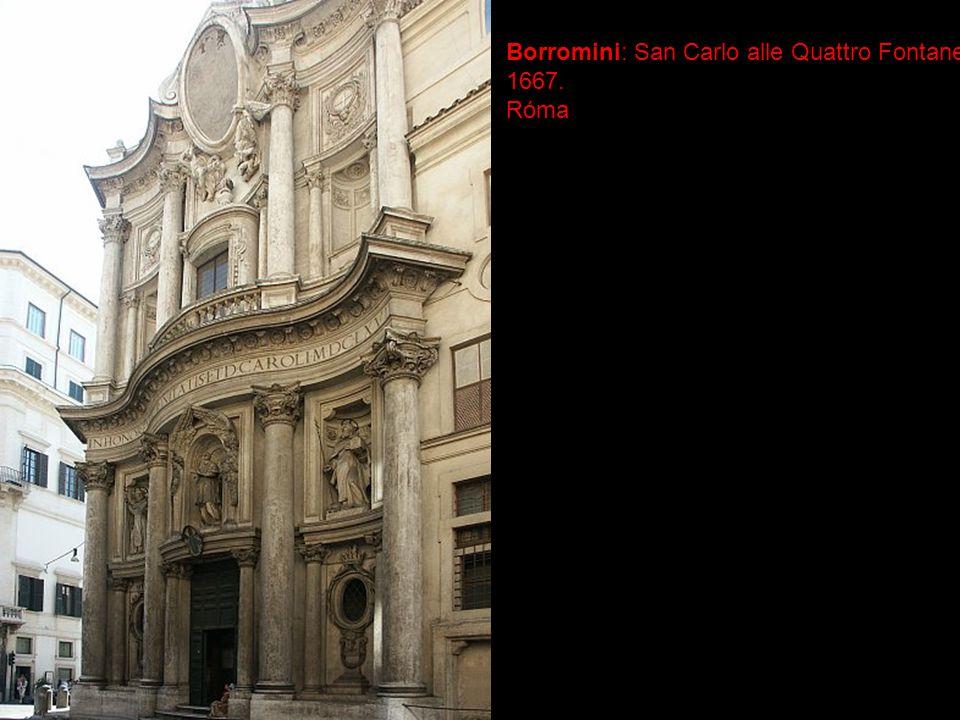 Borromini: San Carlo alle Quattro Fontane 1667. Róma