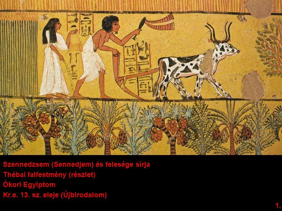 Szennedzsem (Sennedjem) és felesége sírja Thébai falfestmény (részlet) Ókori Egyiptom Kr.e. 13. sz. eleje (Újbirodalom) 1.