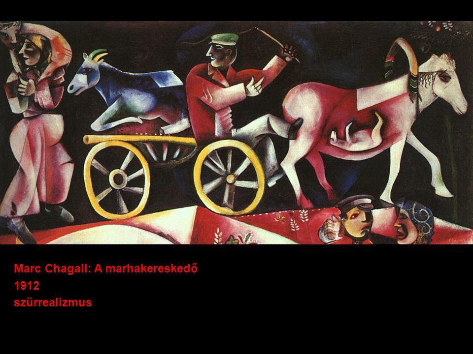 Marc Chagall: A marhakereskedő 1912 szürrealizmus