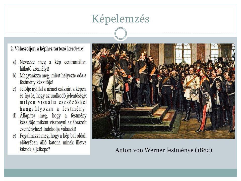 Képelemzés Anton von Werner festménye (1882)