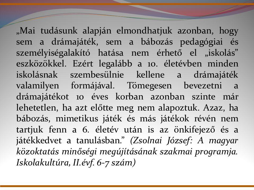 A Zsolnai-program drámajátékai 1.