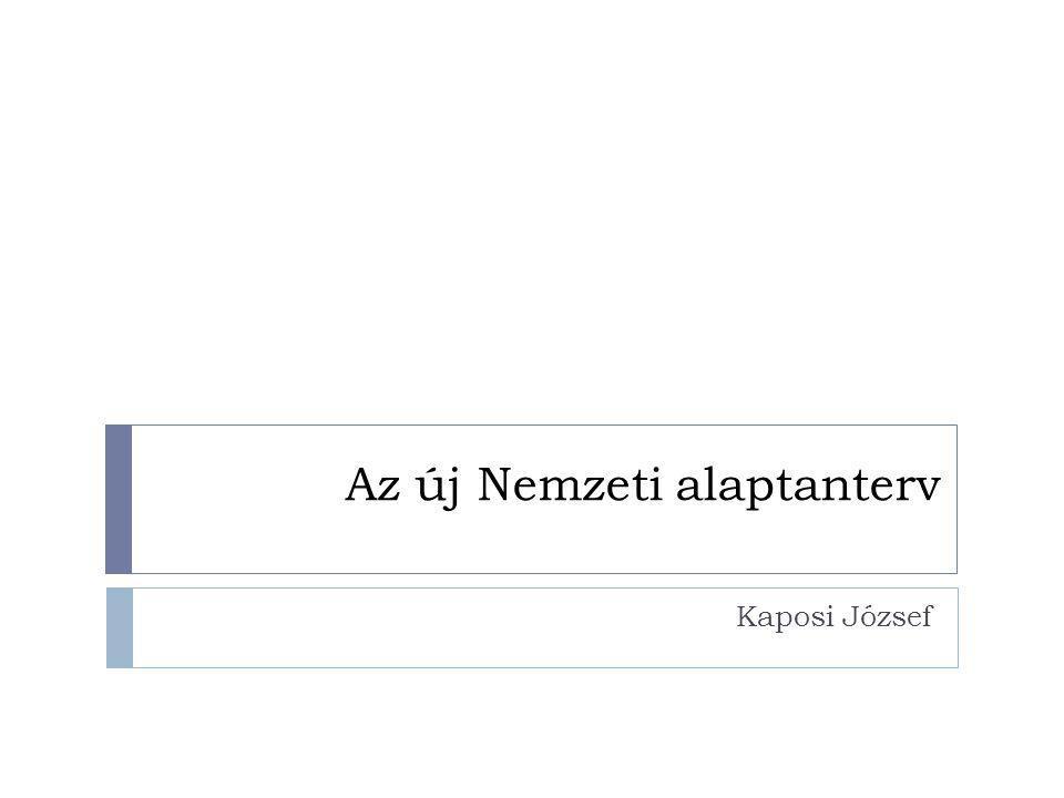 Az új Nemzeti alaptanterv Kaposi József