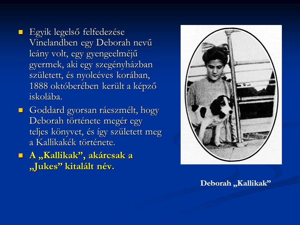 Egyik legelső felfedezése Vinelandben egy Deborah nevű leány volt, egy gyengeelméjű gyermek, aki egy szegényházban született, és nyolcéves korában, 18