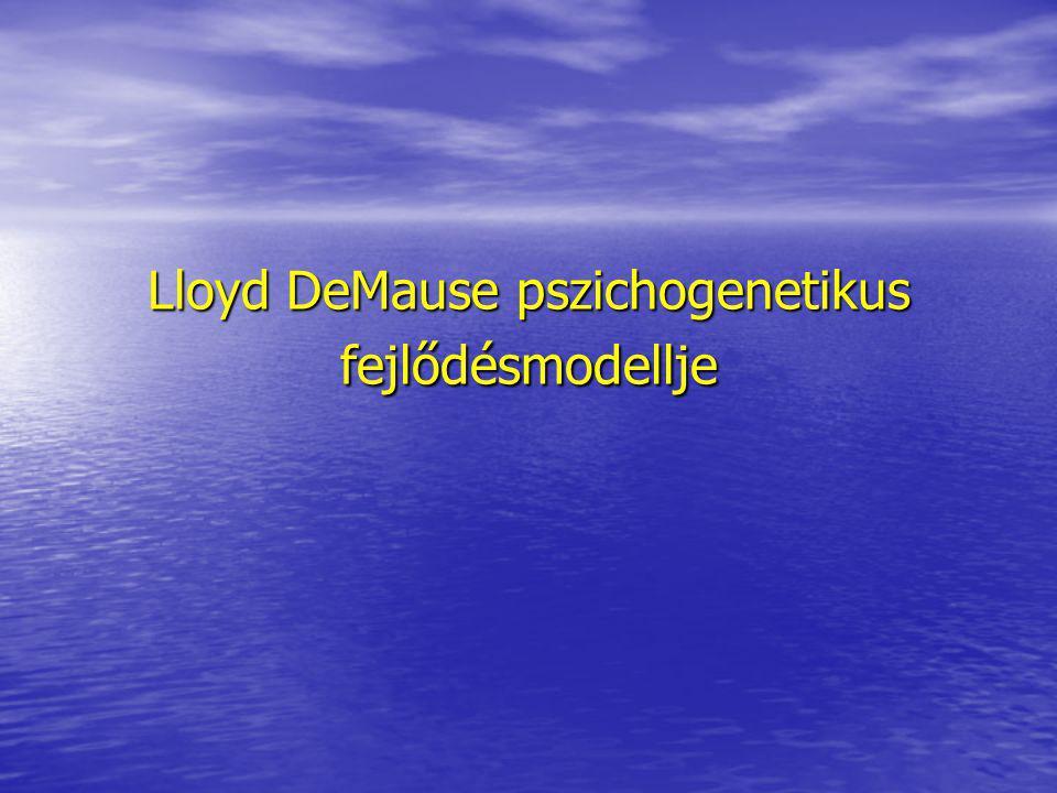 Lloyd DeMause pszichogenetikus fejlődésmodellje