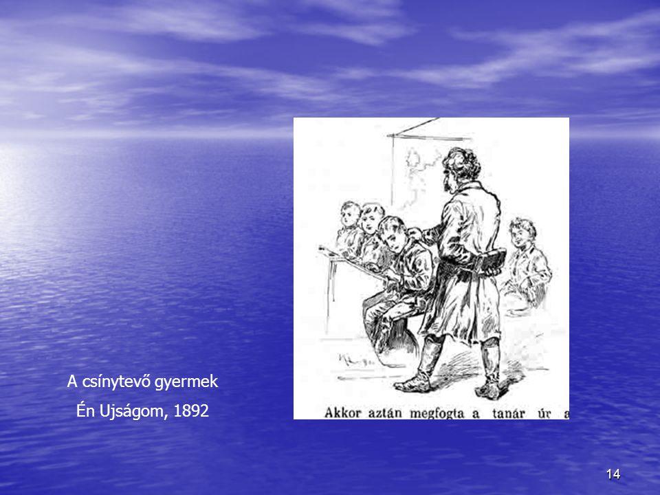 14 A csínytevő gyermek Én Ujságom, 1892