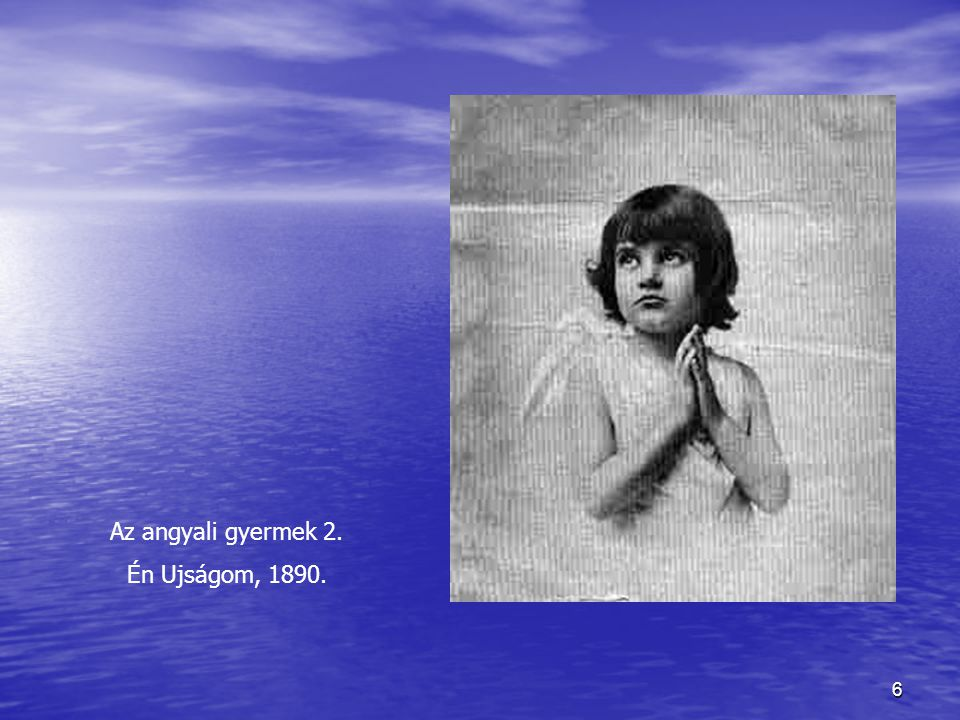 7 Az angyali gyermek 1. Képeslap a századfordulón