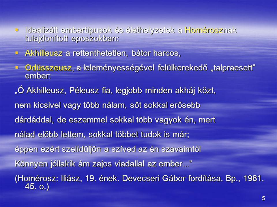 """6  Pénelopé: állhatatos házastársi hűség  A családi idill: Hektór és Andromakhé: """"..."""