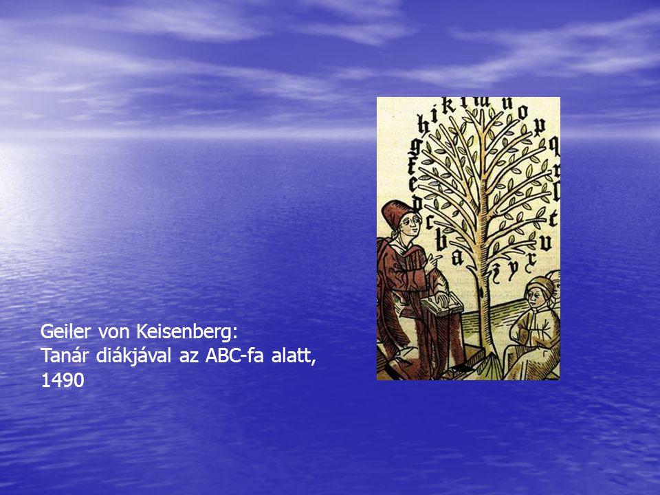 Geiler von Keisenberg: Tanár diákjával az ABC-fa alatt, 1490