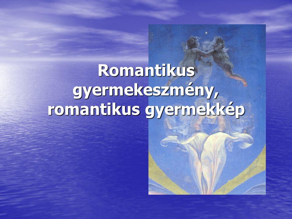 Romantikus gyermekeszmény, romantikus gyermekkép