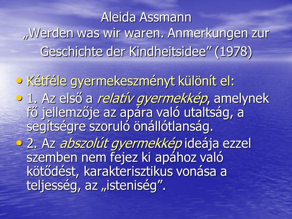 """Aleida Assmann """"Werden was wir waren."""