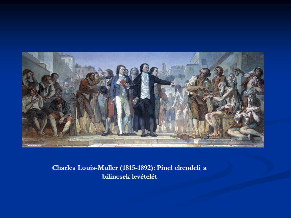 Charles Louis-Muller (1815-1892): Pinel elrendeli a bilincsek levételét