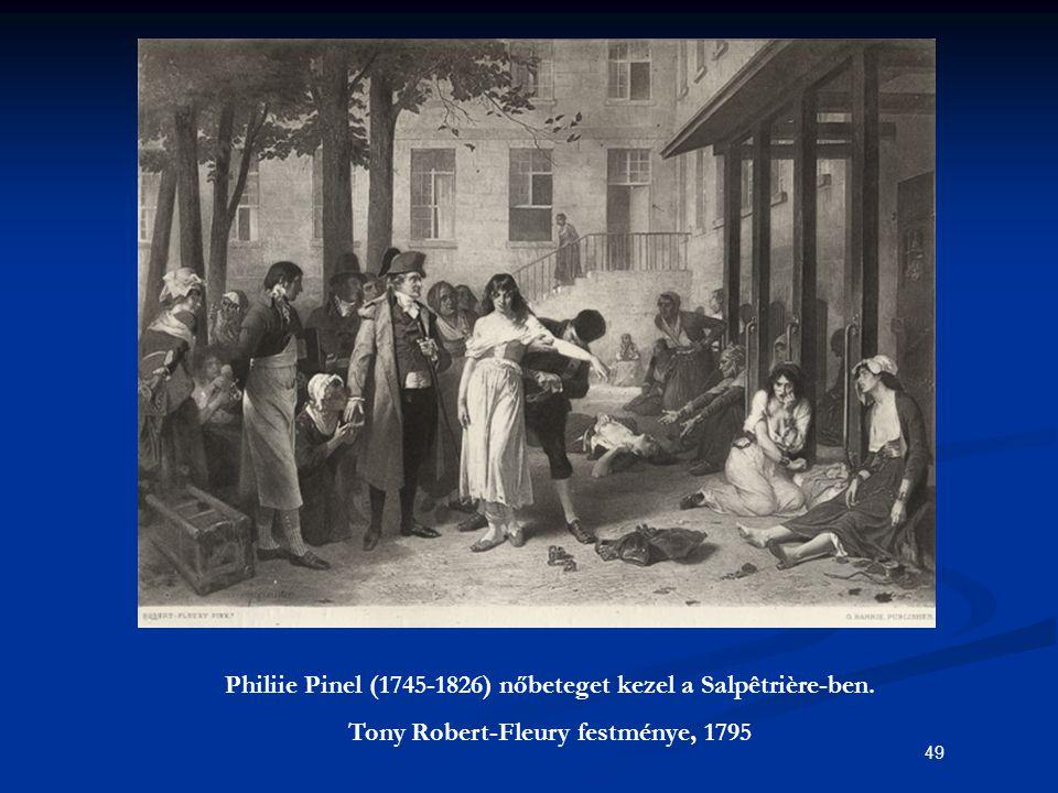 49 Philiie Pinel (1745-1826) nőbeteget kezel a Salpêtrière-ben. Tony Robert-Fleury festménye, 1795