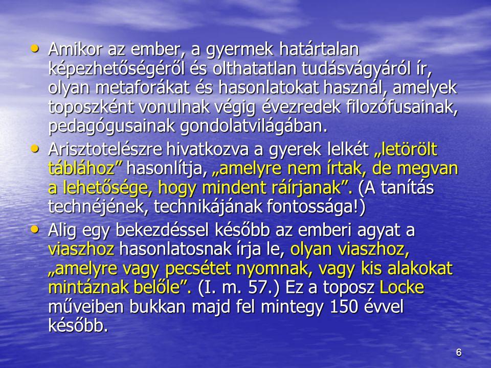 """7 Ideáltipikus alakjában az ember Comenius szerint """"maga a harmónia ."""
