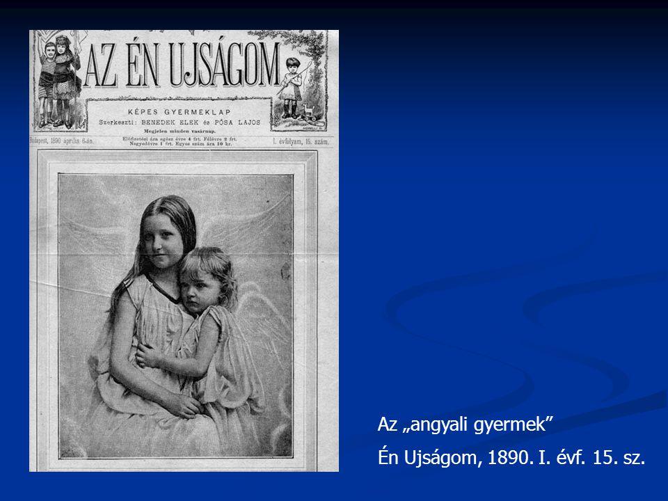 """Az """"angyali gyermek"""" Én Ujságom, 1890. I. évf. 15. sz."""