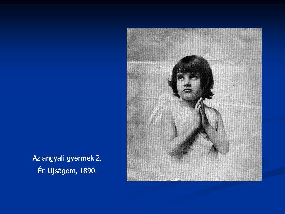 Az angyali gyermek 2. Én Ujságom, 1890.