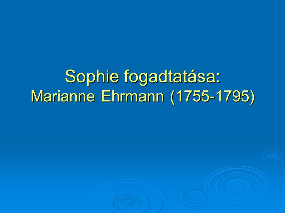 Sophie fogadtatása: Marianne Ehrmann (1755-1795)