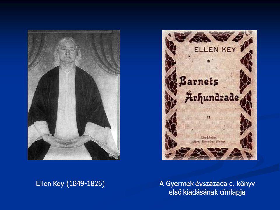 Ellen Key (1849-1826)A Gyermek évszázada c. könyv első kiadásának címlapja