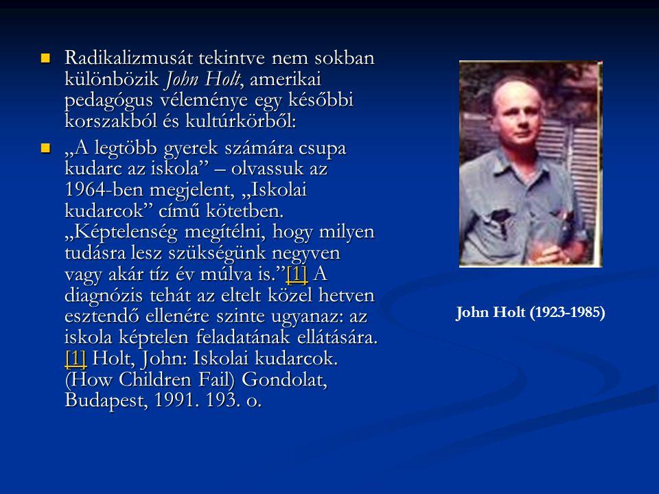 [1] Holt, John: Teach Your Own.1981.
