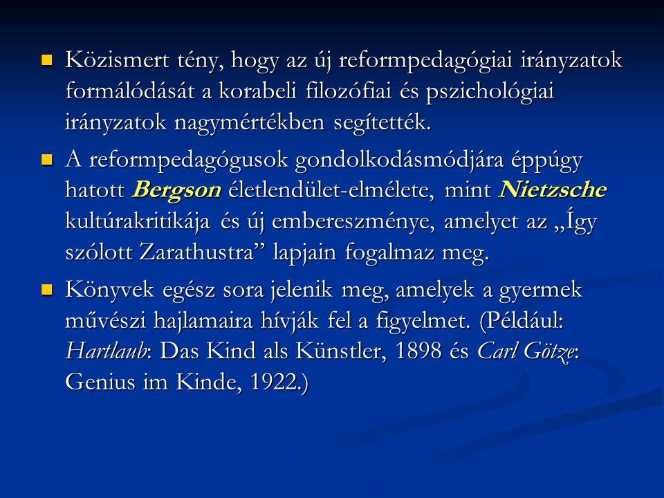 Közismert tény, hogy az új reformpedagógiai irányzatok formálódását a korabeli filozófiai és pszichológiai irányzatok nagymértékben segítették. Közism