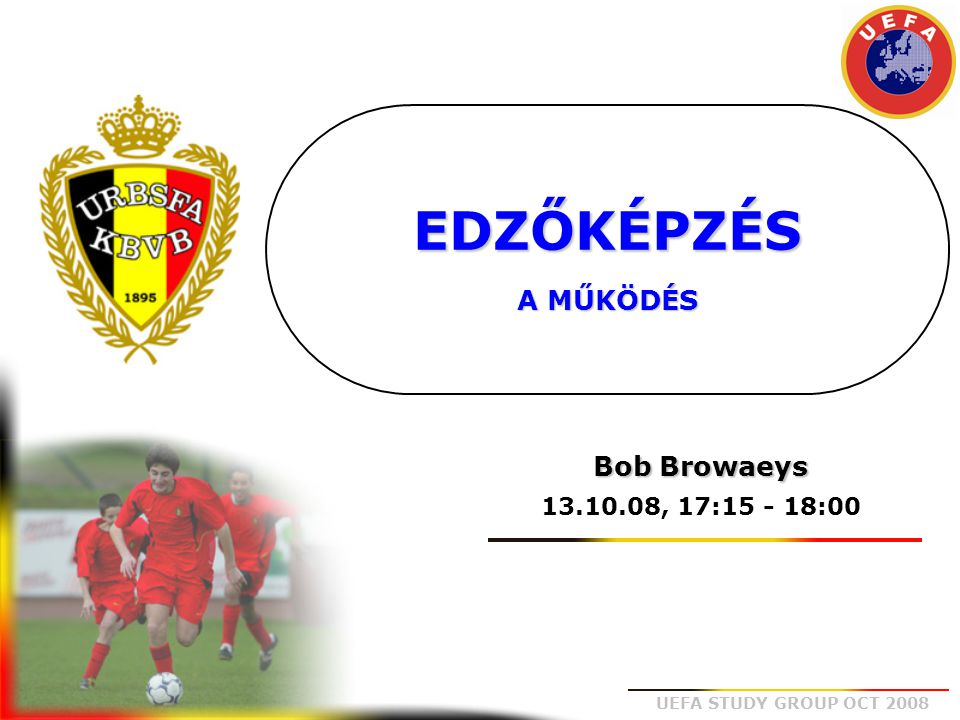 UEFA STUDY GROUP OCT 2008 Tartalom jegyzék A Belga Edzőképzés felépítése Az Edzőképzés alap tanfolyamainak áttekintése A speciális tanfolyamok áttekintése Az élsport/futball-elit terv áttekintése Alap tanfolyamok 2008-2009 Speciális tanfolyamok 2008-2009 Élsport/futball-elit 2008-2009 (2-ik és 3-ik fokozat) Élsport/futball-elit 2008-2009 (1-ső fokozat) Következtetés