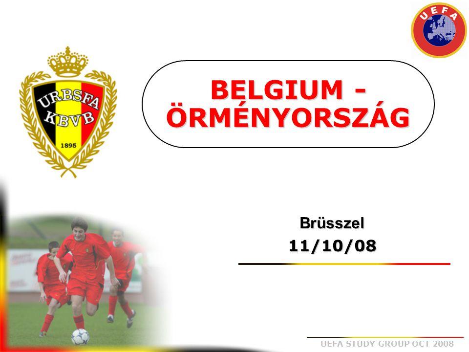 UEFA STUDY GROUP OCT 2008 1 Stijnen 3 Kompany (86°) 5 Vandamme (°82) 4 Simons 7 Witsel (°89) 9 Sonck 11 Defour (°88) 2 Gillet (°85) 8 Vertonghen (°87) 6 Fellaini (°87) 10 Dembele (°87)