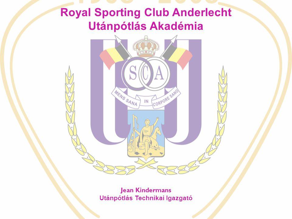 Jean Kindermans Utánpótlás Technikai Igazgató Royal Sporting Club Anderlecht Utánpótlás Akadémia