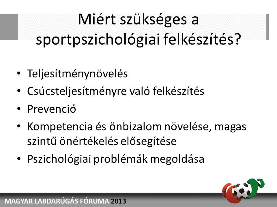 Miért szükséges a sportpszichológiai felkészítés.