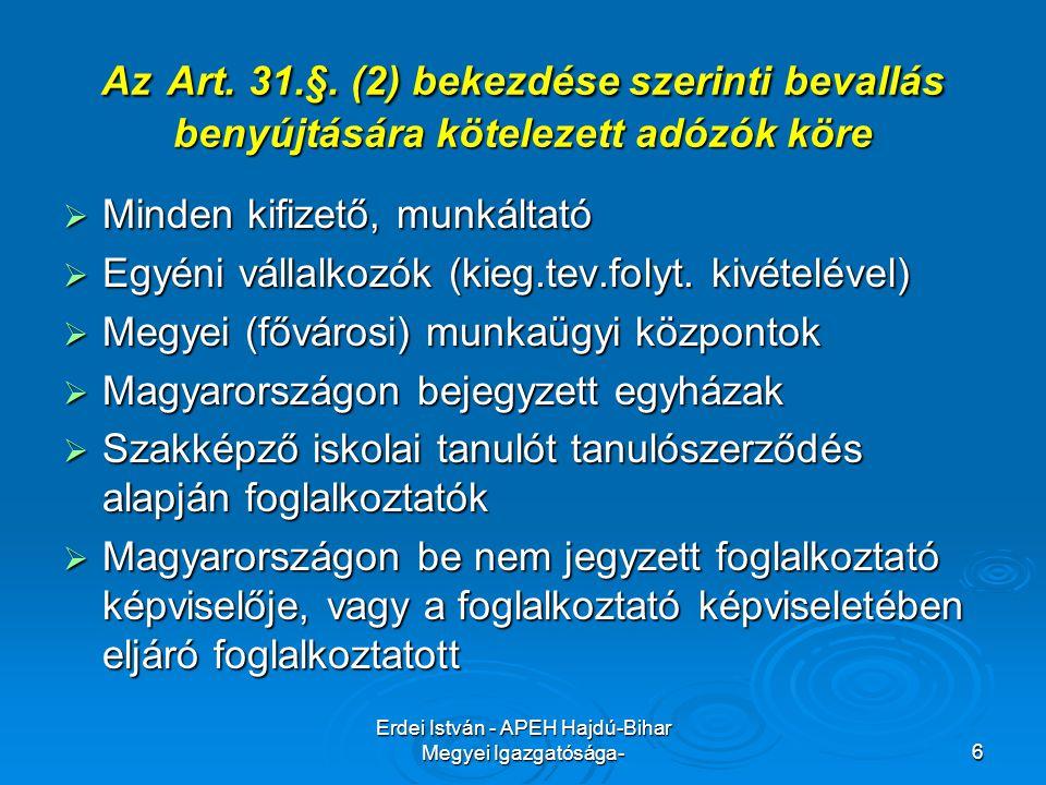 Erdei István - APEH Hajdú-Bihar Megyei Igazgatósága-17 Chipkártyás, de nem havi vagy negyedéves bevallók,és az Art 31§.