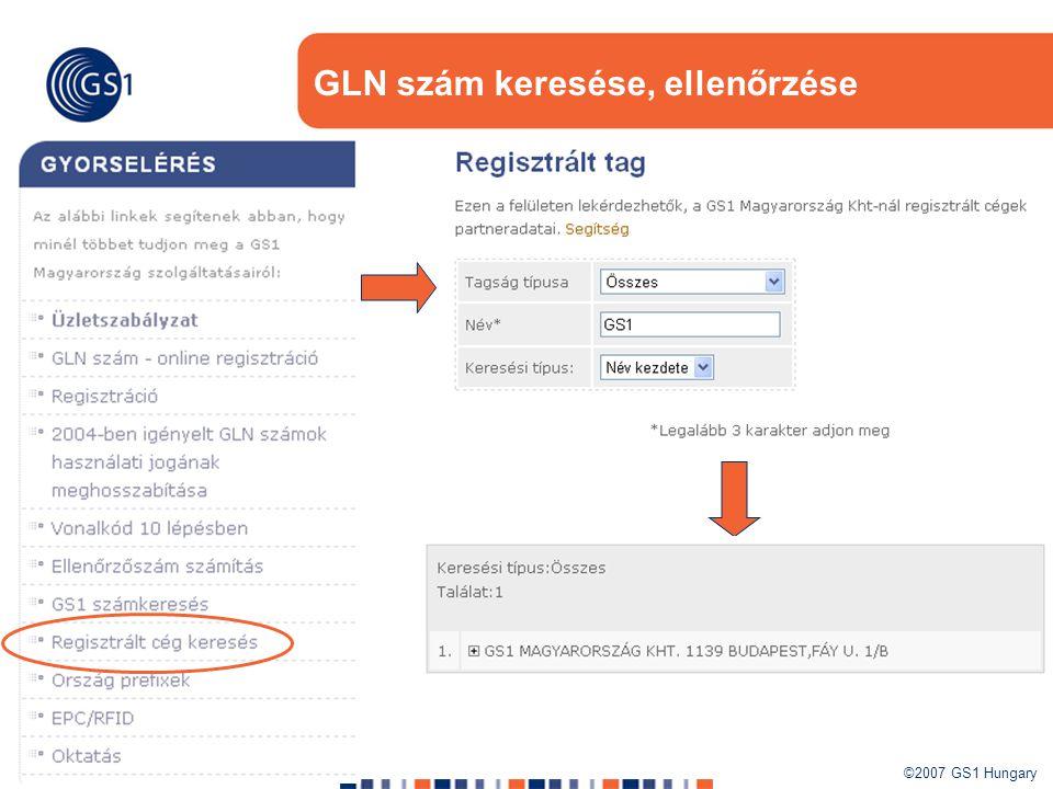 ©2007 GS1 Hungary 30 GLN szám keresése, ellenőrzése