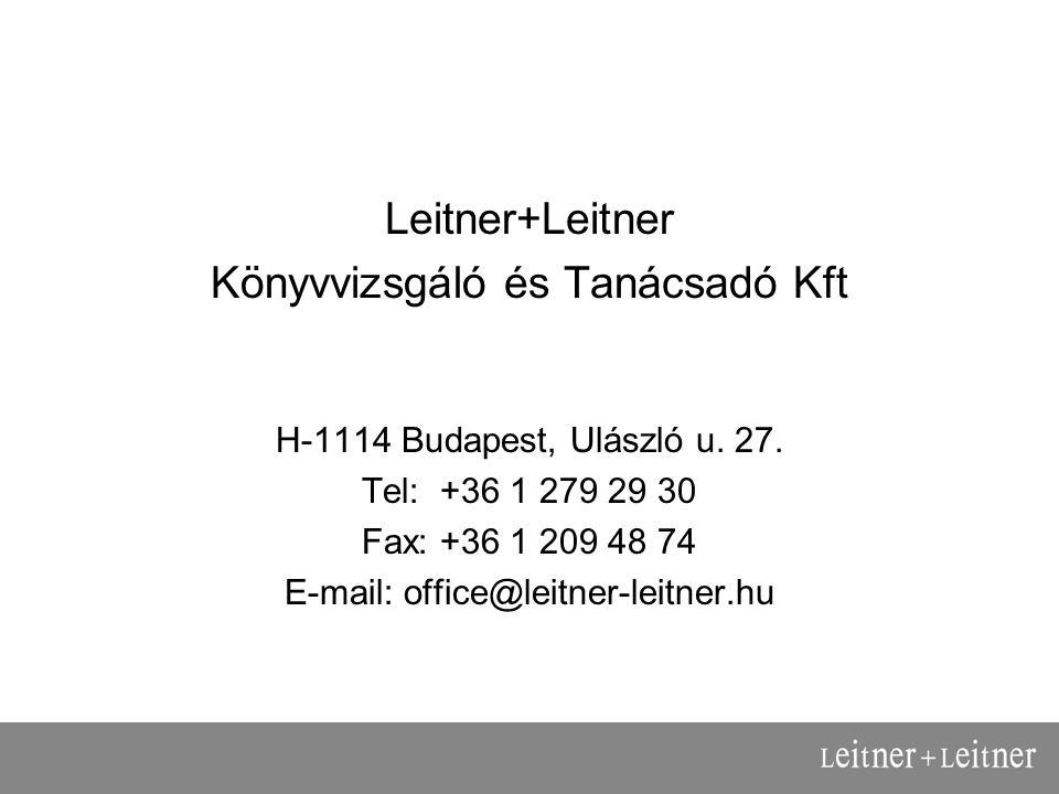 Leitner+Leitner Könyvvizsgáló és Tanácsadó Kft H-1114 Budapest, Ulászló u.