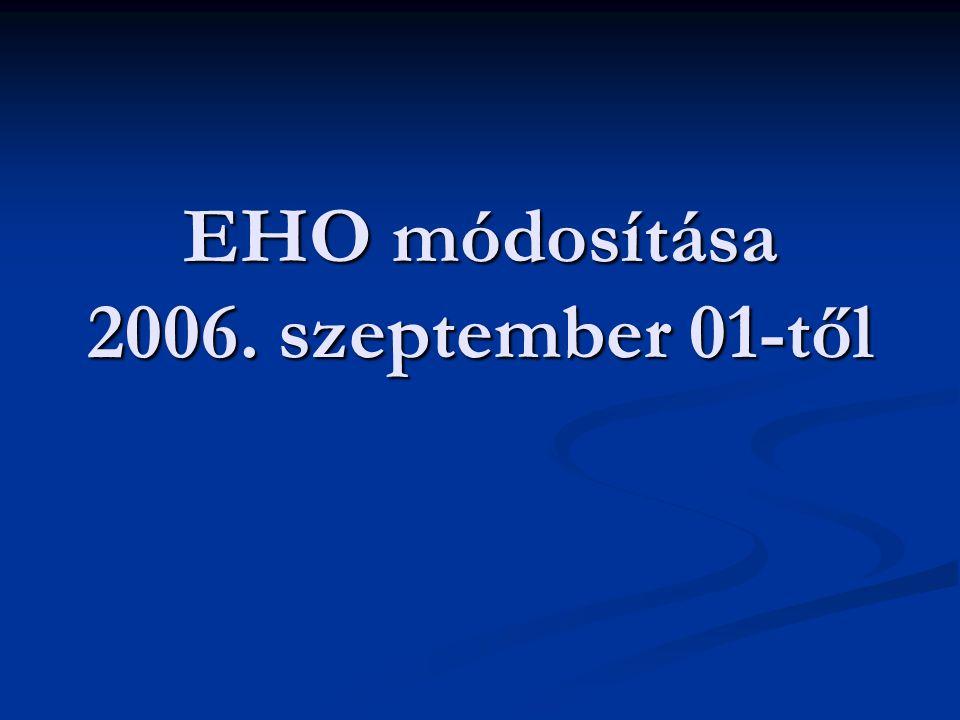 EHO módosítása 2006. szeptember 01-től