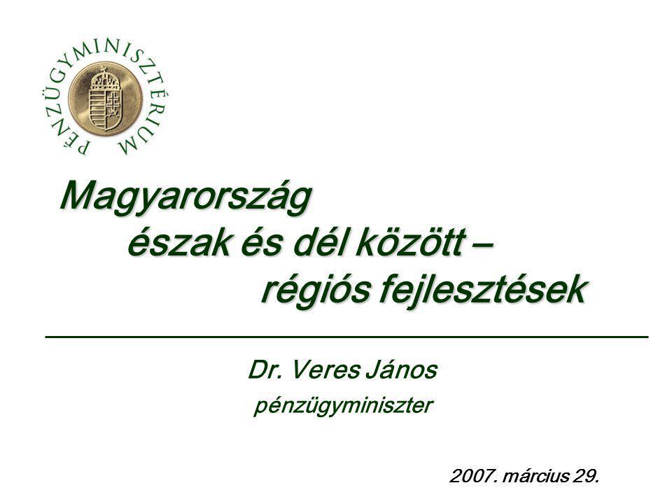 Magyarország észak és dél között – régiós fejlesztések 2007.