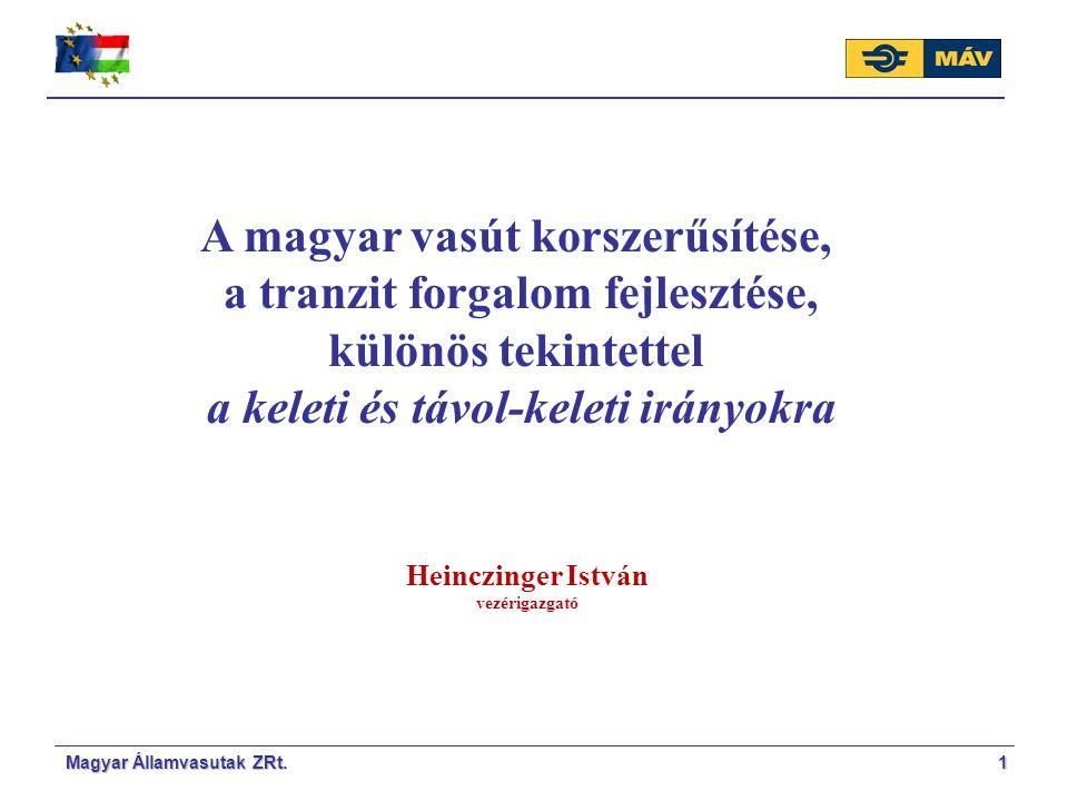 Magyar Államvasutak ZRt.12 Fő tevékenységek I.