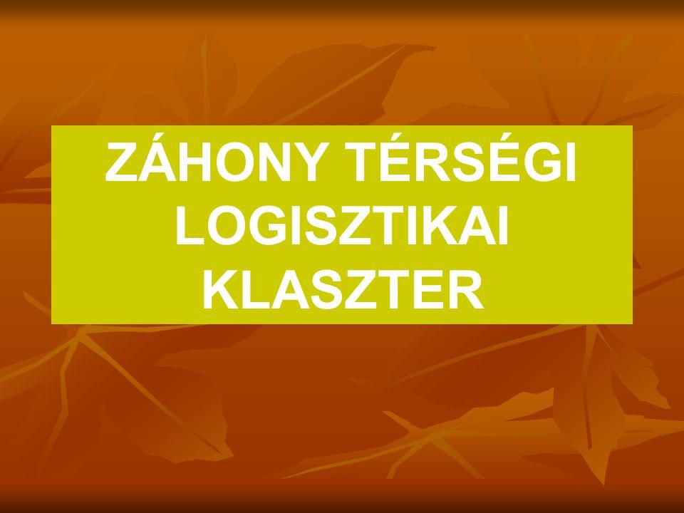 A térség gazdaságfejlesztésének és egyben a Klaszternek is célja Záhony és térsége az Európai Unió V.