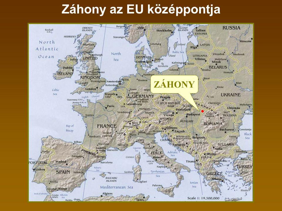 ZÁHONY Záhony az EU középpontja